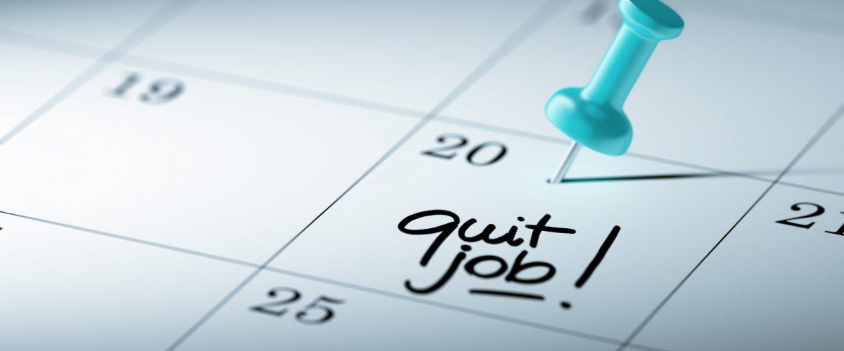 متى تستقيل من وظيفتك..؟!